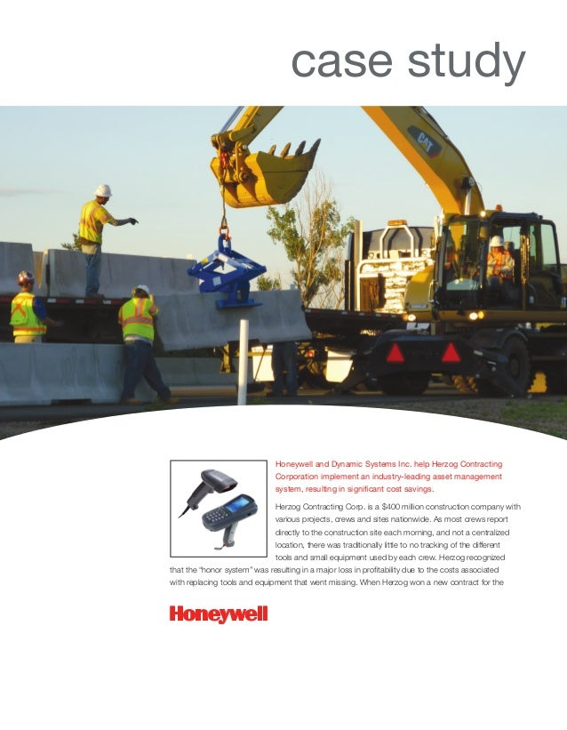 Honeywell and Dynamic Systems Inc. help Herzog ContractingCorporation implement an industry-leading asset managementsystem...
