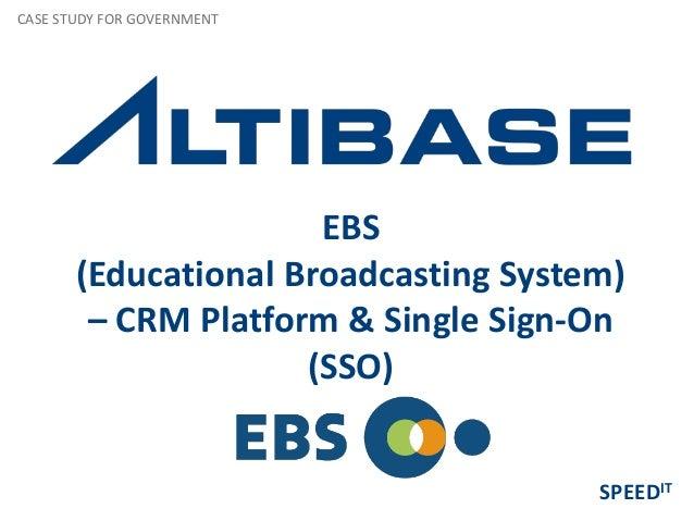 EBS (Educational Broadcasting System) – CRM Platform & Single Sign-On (SSO) CASE STUDY FOR GOVERNMENT SPEEDIT