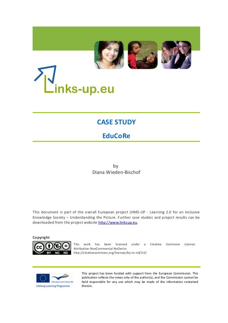CASE STUDY                                         EduCoRe                                          by                    ...