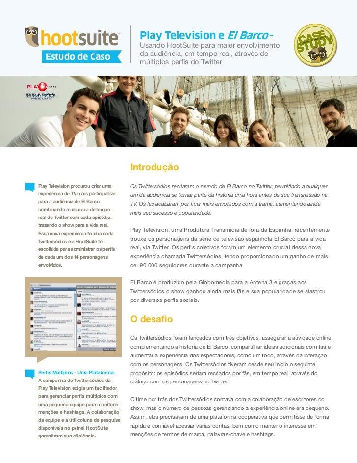 HootSuite Case Study - Play Television e El Barco (Português/Portuguese)
