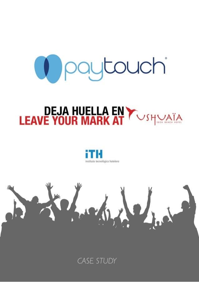 PayTouch & Ushuaïa Case Study EN