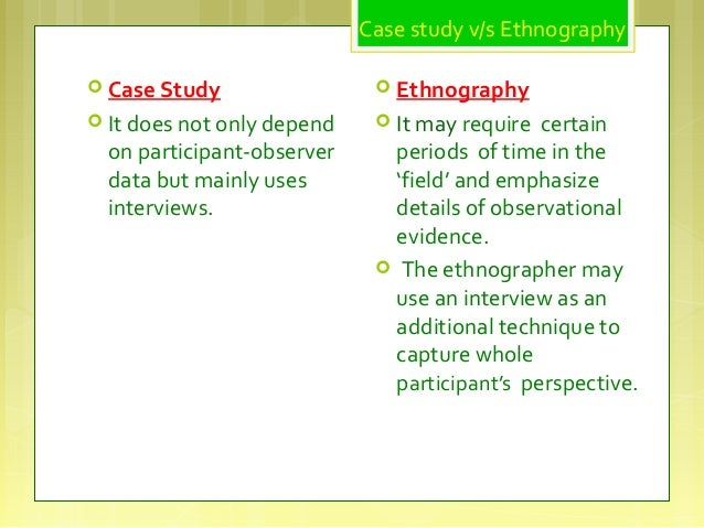 Case study and Ethnography - SlideShare