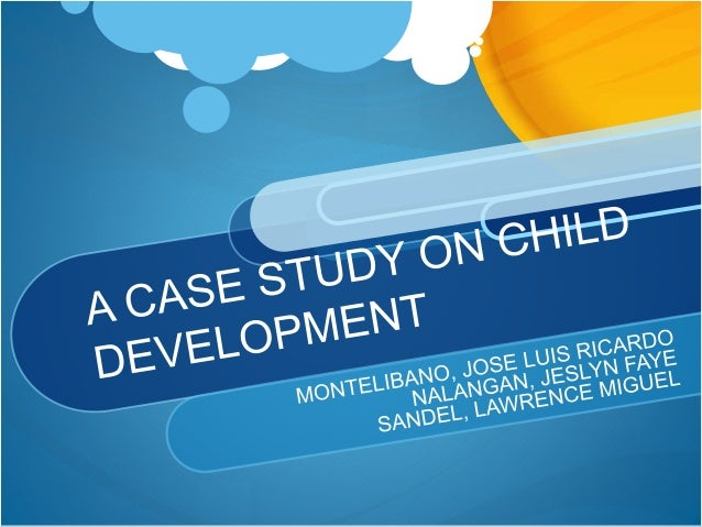 child case study 3 year old It provides a framework for the case studies that follow use:  3 work  requirements with limited availability of child care parents choose inadequate  care for  she had her first child when she was 18 years old, and began  receiving afdc.
