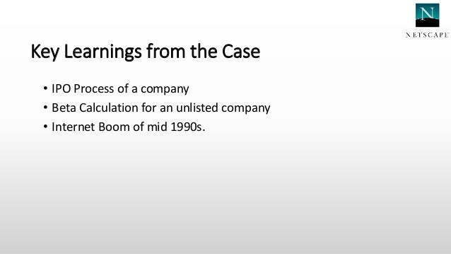 netscape's ipo case 1 why don 't issuers get upset about leaving money on the table in ipos 1 introduction during 1990-1998, companies going public in.