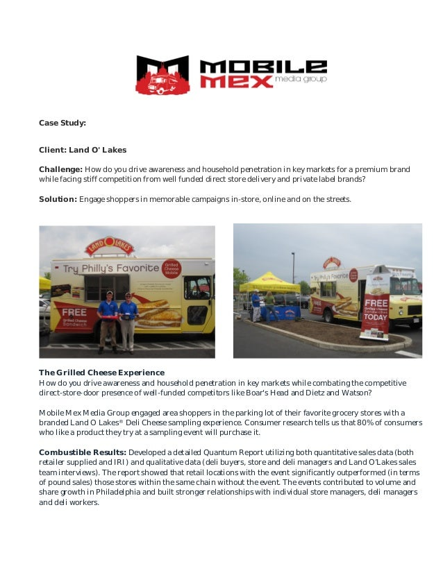Case Study:Client: Land O LakesChallenge: How do you drive awareness and household penetration in key markets for a premiu...