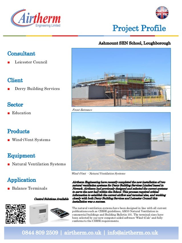 Consultant ■ Leicester Council Client ■ Derry Building Services Sector ■ Education Products ■ Wind-iVent Systems Equipment...