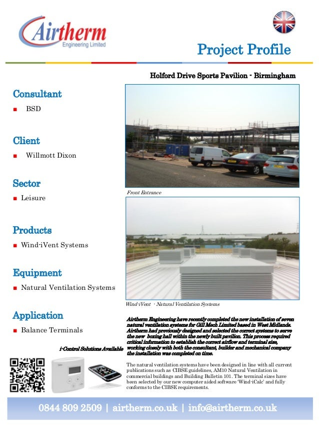 Consultant ■ BSD Client ■ Willmott Dixon Sector ■ Leisure Products ■ Wind-iVent Systems Equipment ■ Natural Ventilation Sy...