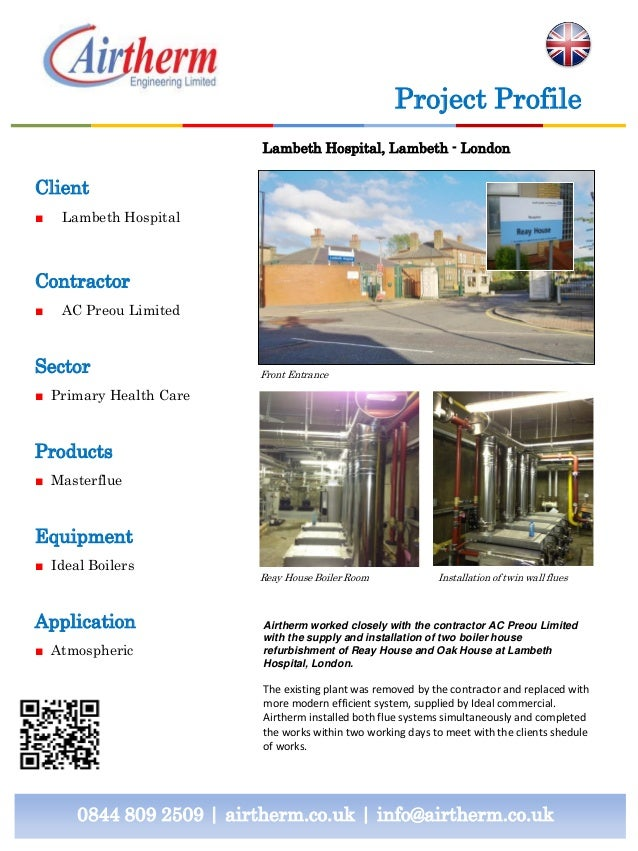 Project Profile Lambeth Hospital, Lambeth - London  Client ■  Lambeth Hospital  Contractor ■  AC Preou Limited  Sector  Fr...