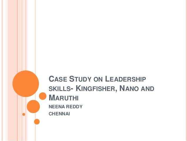 Essay about case study on leadership skills - 2034 Words