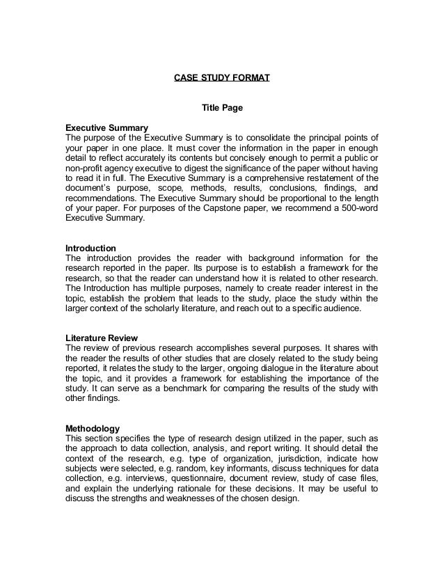 CASE STUDY FORMAT Title Page Executive Summary The Purpose Of The Executive  Summary Is To Consolidate ... Nice Look