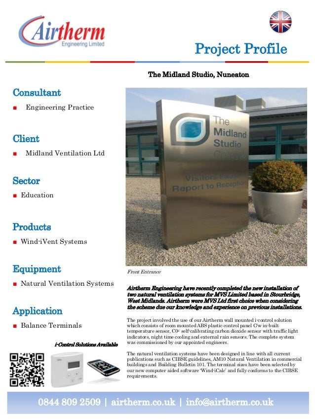 Consultant ■ Engineering Practice Client ■ Midland Ventilation Ltd Sector ■ Education Products ■ Wind-iVent Systems Equipm...