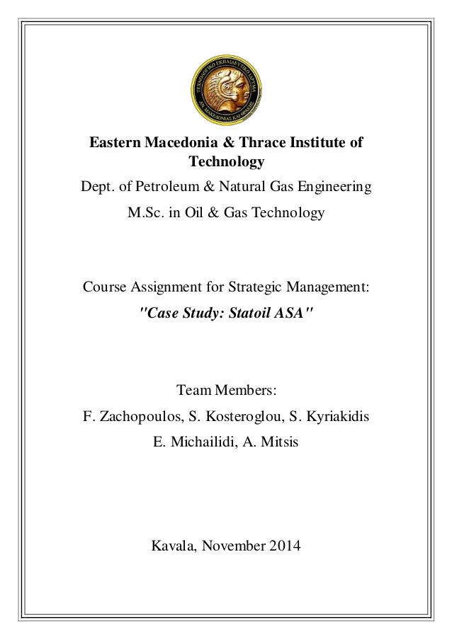 Eastern Macedonia & Thrace Institute of Technology Dept. of Petroleum & Natural Gas Engineering M.Sc. in Oil & Gas Technol...