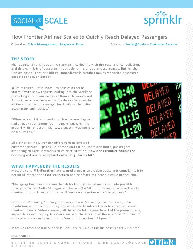 How Frontier Airlines Scales to Quickly Reach Delayed PassengersObjective: Crisis Management, Response Time	              ...