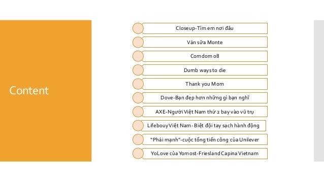 Content Closeup-Tìm em nơi đâu Ván sữa Monte Comdom 08 Dumb ways to die Thank you Mom Dove-Bạn đẹp hơn những gì bạn nghĩ A...