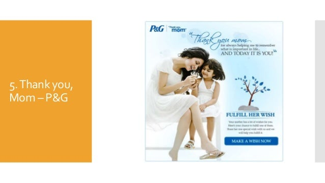 5.Thank you, Mom – P&G