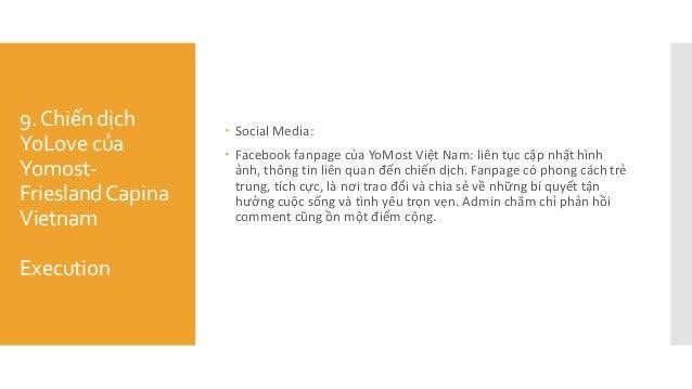 9.Chiến dịch YoLove của Yomost- FrieslandCapina Vietnam Execution  Social Media:  Facebook fanpage của YoMost Việt Nam...