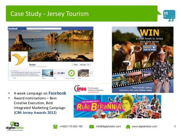 Case Study - Jersey Tourism•    4-week campaign on Facebook•    Award nominations – Best     Creative Execution, Best     ...