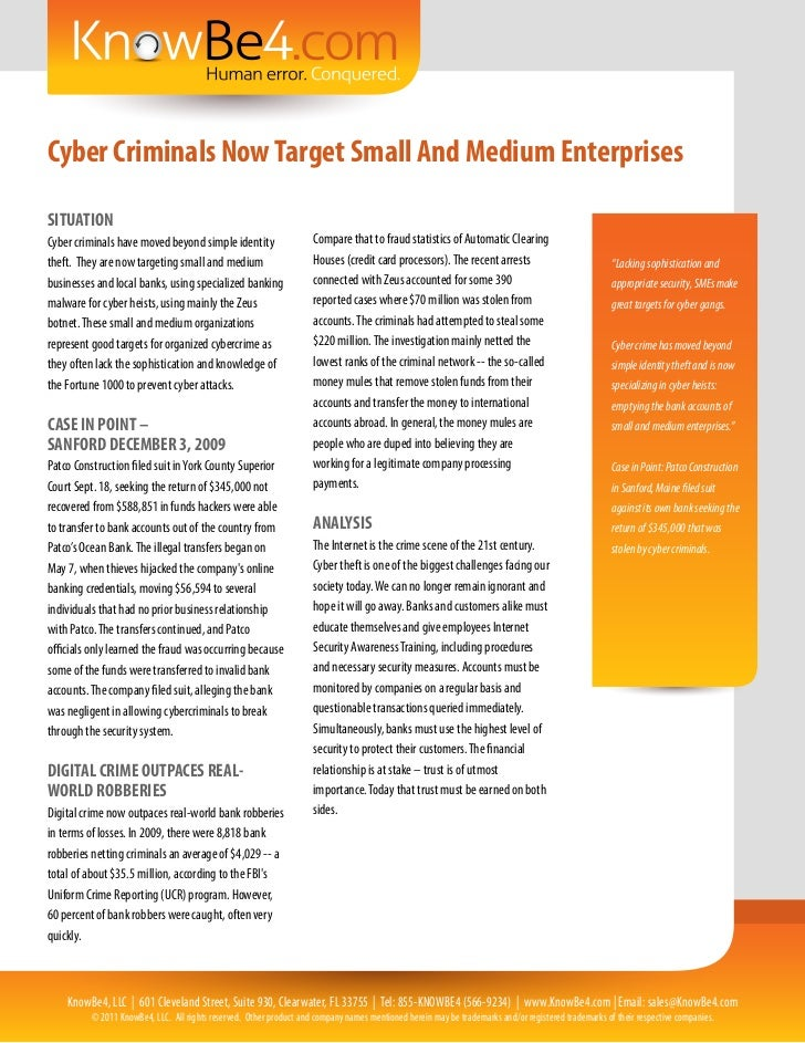 Cyber Criminals Now Target Small And Medium EnterprisesSITUATIONCyber criminals have moved beyond simple identity         ...