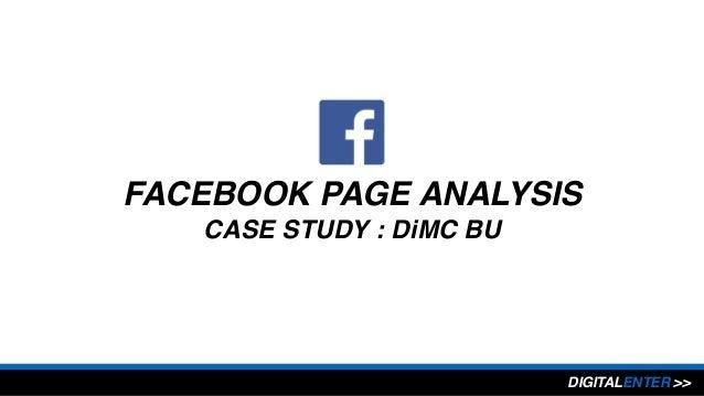 FACEBOOK PAGE ANALYSIS CASE STUDY : DiMC BU DIGITALENTER >>