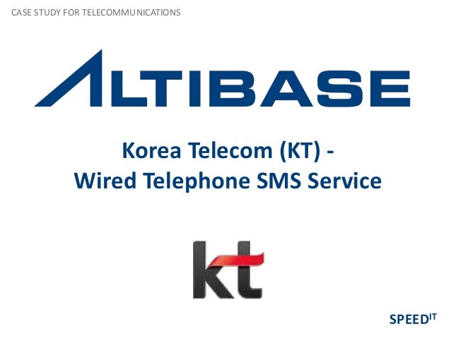 Korea Telecom (KT) -Wired Telephone SMS ServiceCASE STUDY FOR TELECOMMUNICATIONSSPEEDIT