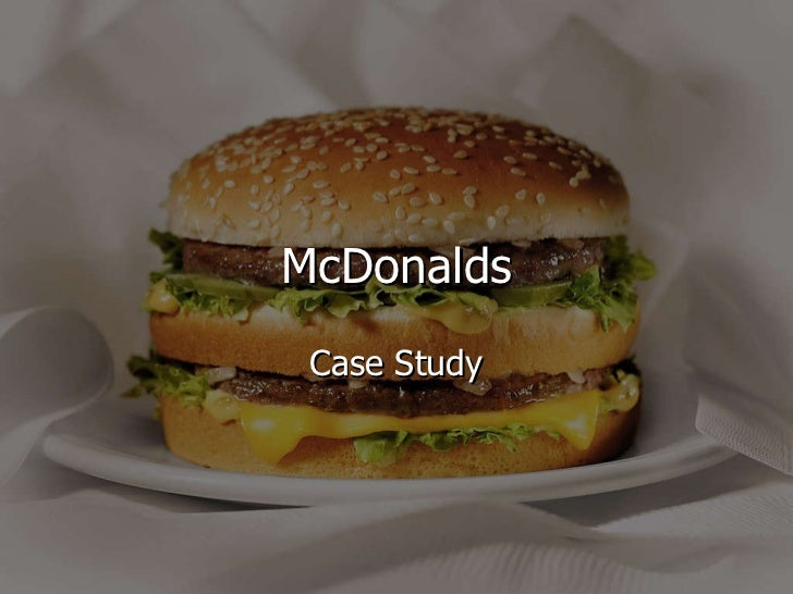 Mcdonald's Case Study :: Business Case Study