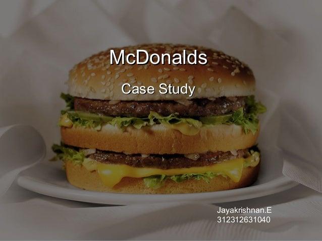 McDonalds Case Study  Jayakrishnan.E 312312631040