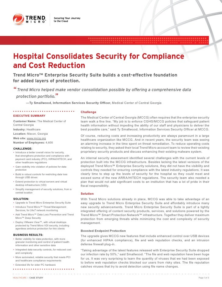 Hospital Consolidates Security for Complianceand Cost ReductionTrend Micro™ Enterprise Security Suite builds a cost-effect...