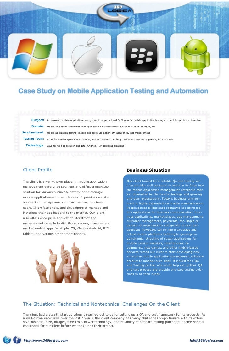 Subject:   A renowned mobile application management company hired 360logica for mobile application testing and mobile app ...