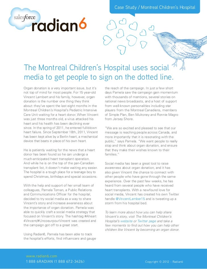 Case Study / Montreal Children's HospitalThe Montreal Children's Hospital uses socialmedia to get people to sign on the do...