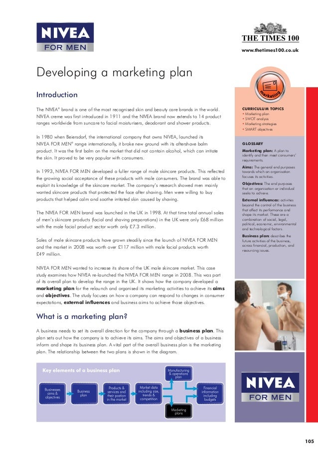 32184_NIVEA:NIVEA STUDY V6  23/6/09  15:25  Page 1  www.thetimes100.co.uk  Developing a marketing plan Introduction The NI...