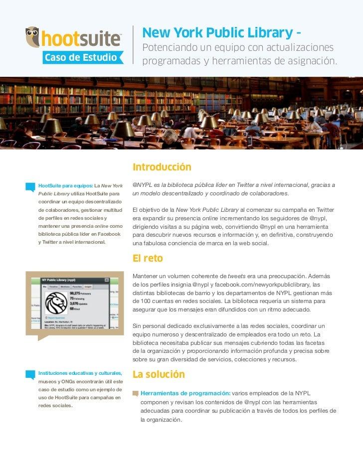 HootSuite Case Study - HootSuite en la biblioteca - Caso de estudio @NYPL (Spanish, español)