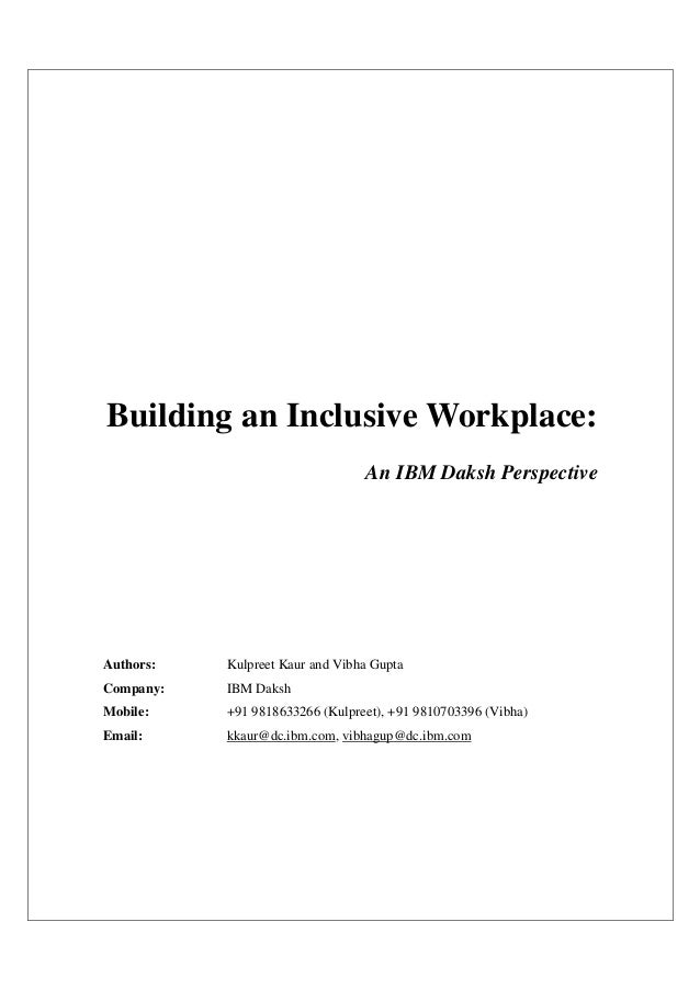 Building an Inclusive Workplace:                                 An IBM Daksh PerspectiveAuthors:   Kulpreet Kaur and Vibh...