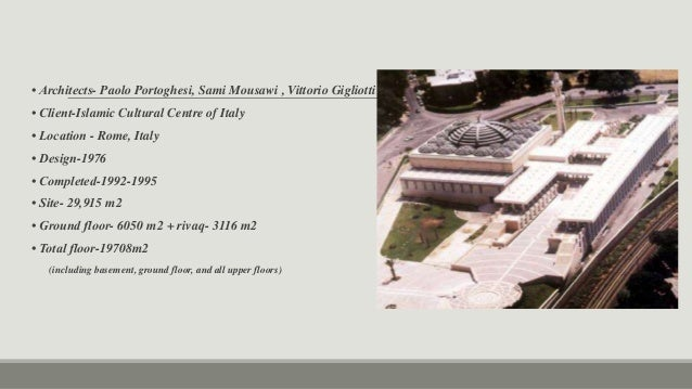 Case study of Islamic center of Rome, Faisal mosque, Suleiman mosque …
