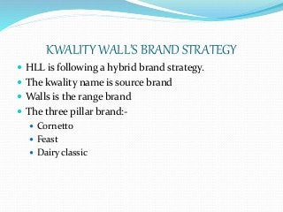 case study on kwality walls