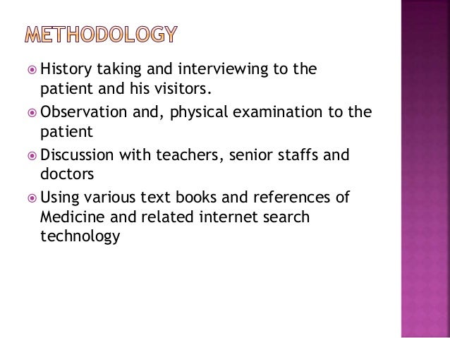  History taking and interviewing to the patient and his visitors.  Observation and, physical examination to the patient ...