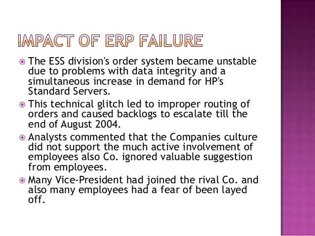 hp erp failure An analysis of success and failure factors for erp systems in engineering and construction firms.