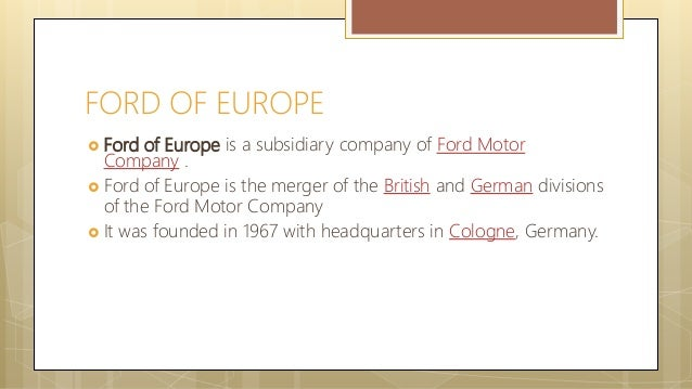 case study of ford motor company summary 2007 Acknowledgement: this case has been published in the following book: björn  ambos and bodo b  the net loss was $2,723 million in 2007, compared to a  net loss of $12,613 million in  history ford motor company was established in  1903 by henry ford and 11 business  vi just-auto, competitor analysis 2009, p  11.