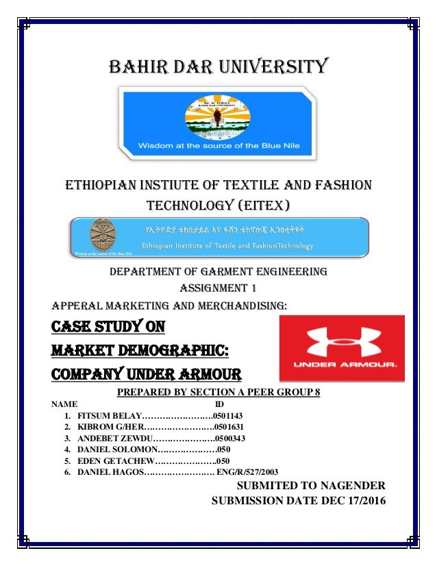 BAHIR DAR UNIVERSITY ETHIOPIAN INSTIUTE OF TEXTILE AND FASHION TECHNOLOGY (EITEX) DEPARTMENT OF GARMENT ENGINEERING ASSIGN...