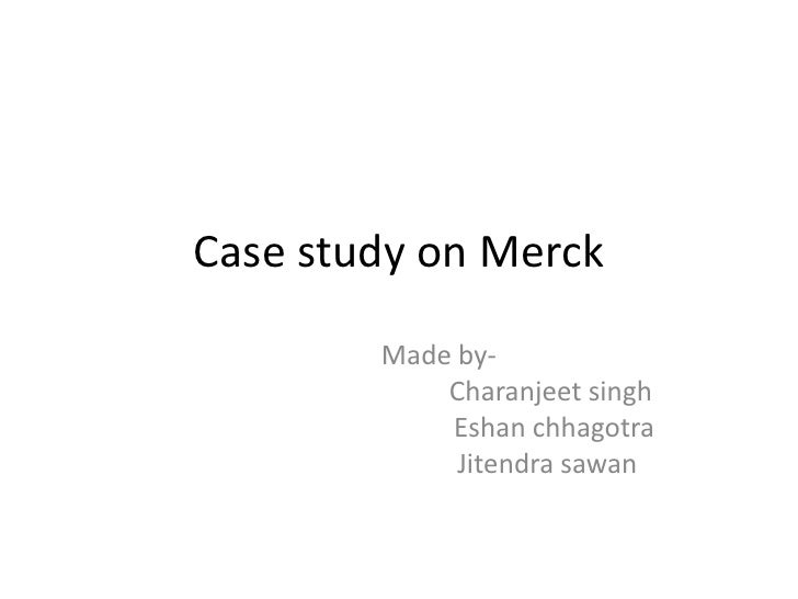 fi561 case study merck Case study: merck acquisition of medco professor daniel weiss fi561 january 23, 2011 case study: merck acquisition of medco abstract the purpose of this case study is to determine whether.