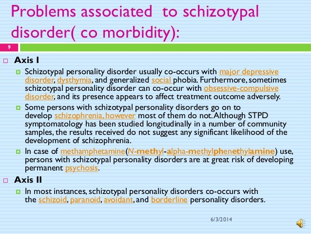 dating someone with schizotypal personality disorder Schizoid personality disorder is a chronic  people with schizoid personality disorder are  with schizophrenia and schizotypal personality disorder,.