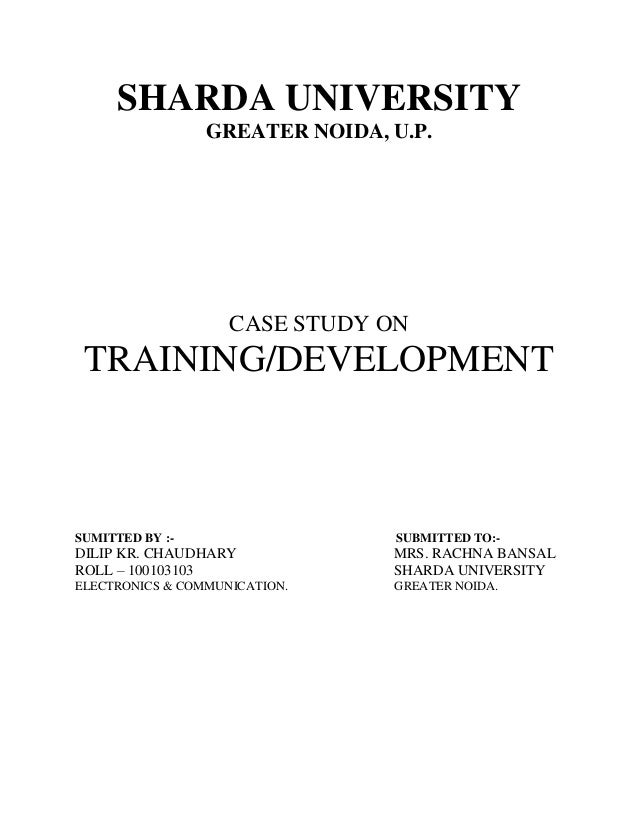 case study on training and development with questions Learning design and development categories see also selected case studies   boards were used to allow students to ask questions and follow up on lecture.