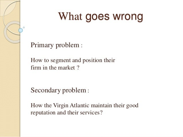 """case study virgin atlantic and ryanair Ryanair porter's five forces analysis posted on september 10, 2012 by john dudovskiy  muller, c (2011) """"ryanair case study and strategic analysis: an analysis on the competitiveness."""