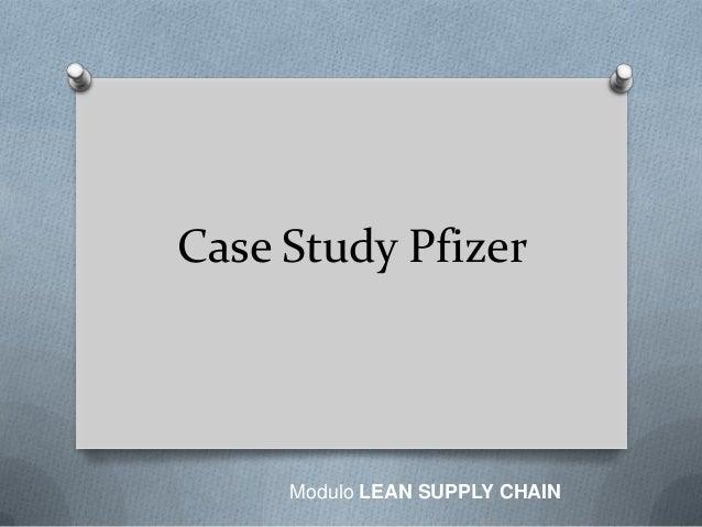 Case Study PfizerModulo LEAN SUPPLY CHAIN