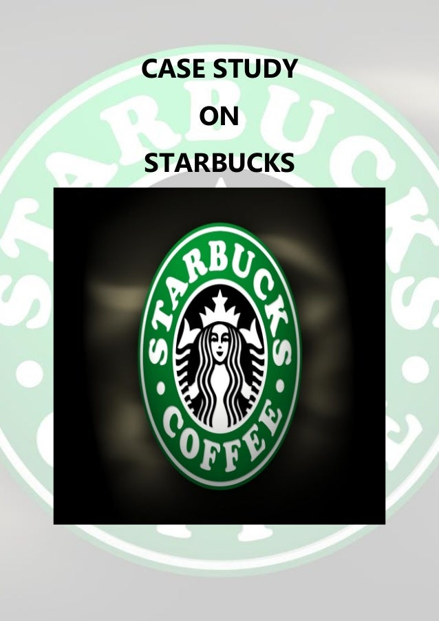 starbucks case study pearson Our free business case study on starbucks case study - ideal for business reports can help you prepare your own business essays or coursework related to starbucks.