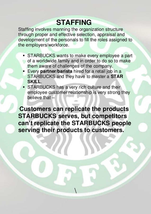 performance appraisal and starbucks Starbucks is known to have the best management team and staffs information technology, supply chain, marketing, pr, human resources performance appraisal.