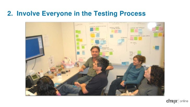 Conduct Frequent, Iterative Testing<br />Involve everyone in the process<br />Deliver analysis quickly<br />Three step rec...