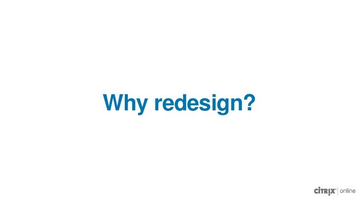 Why redesign?<br />