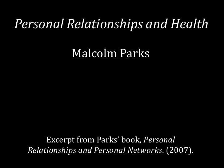 Personal Relationships and Health             Malcolm Parks       Excerpt from Parks' book, Personal  Relationships and Pe...