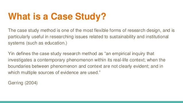 Single case study methodology