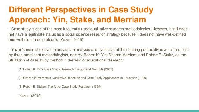 Constructivist Case Study Approach :